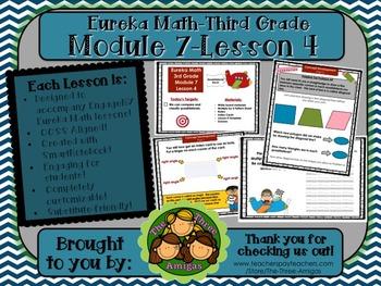 M7L04 Eureka Math-Third Grade: Module 7-Lesson 4 SmartBoard Lesson