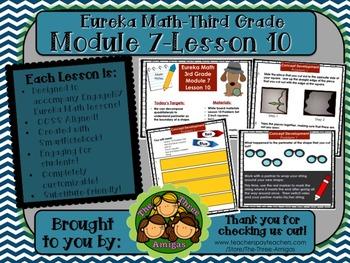 M7L10 Eureka Math-Third Grade: Module 7-Lesson 10 SmartBoard Lesson