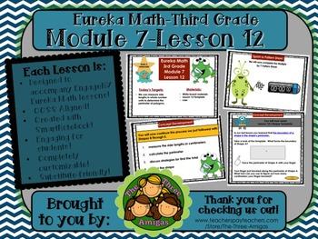 M7L12 Eureka Math - Third Grade: Module 7-Lesson 12 Smartboard Lesson