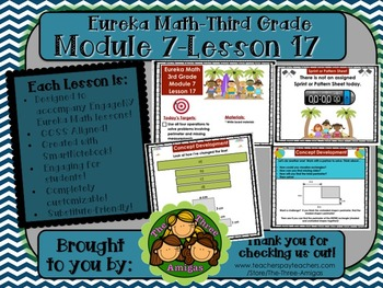 M7L17 Eureka Math-Third Grade: Module 7-Lesson 17 SmartBoard Lesson