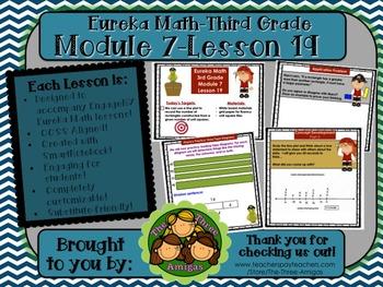 M7L19 Eureka Math-Third Grade: Module 7-Lesson 19 SmartBoard Lesson