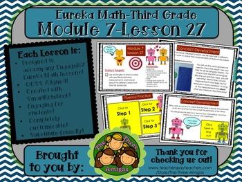 M7L27 Eureka Math-Third Grade: Module 7-Lesson 27 SmartBoard Lesson