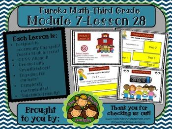 M7L28 Eureka Math-Third Grade: Module 7-Lesson 28 SmartBoard Lesson