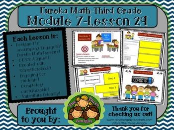 M7L29 Eureka Math-Third Grade: Module 7-Lesson 29 SmartBoard Lesson