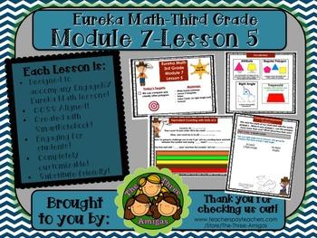 M7L5 Eureka Math-Third Grade: Module 7-Lesson 5 SmartBoard Lesson