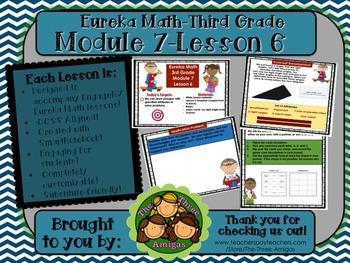 M7L6 Eureka Math-Third Grade: Module 7-Lesson 6 SmartBoard Lesson