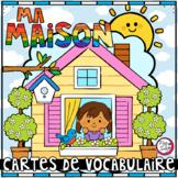 MA MAISON • Cartes de vocabulaire • BUNDLE