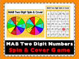 MAB / Base 10 Two Digit Numbers Spin and Cover Game