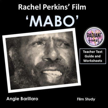 MABO- Film by Rachel Perkins Teacher Text Guide and Worksheets