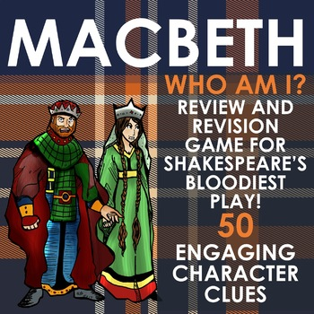 MACBETH Character Revision - Who Am I? Flyswatter Review Game
