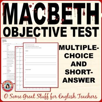 MACBETH FINAL OBJECTIVE TEST-100 Multiple Choice + Customizable