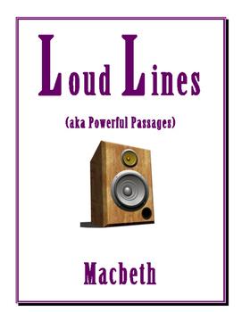 MACBETH LOUD LINES
