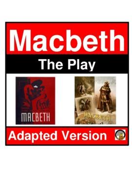 MACBETH- THE PLAY (MODIFIED)- EASY READING- NO PREP- LANGUAGE ARTS