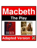 MACBETH UNIT- ADAPTED TEXT, QUESTIONS, TESTS- EASY READING LEVEL- SHAKESPEARE