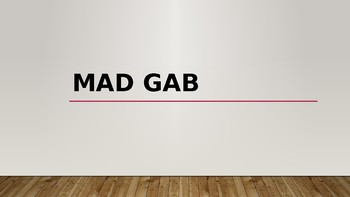 MAD GAB (Game for Class)