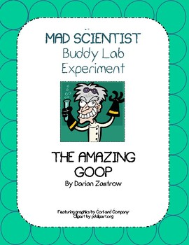 MAD SCIENTIST Buddy Lab Experiment:The Amazing Goop