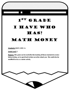 MAFS.1.MD.2.a I Have Who Has... First Grade Math Money