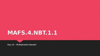MODULE 1: MAFS.4.NBT.1.1 - 3 Day Powerpoint Lesson with worksheets