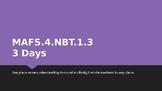 MODULE 1: MAFS.4.NBT.1.3 - 3 Day Powerpoint Lesson with wo