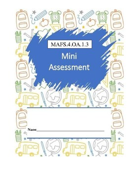 MAFS.4.OA.1.3 - 10 Question Assessment (multiple DOK's and FSA item types)