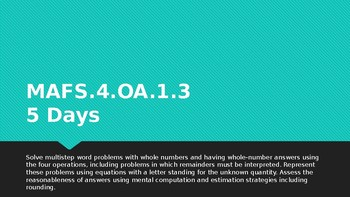 MODULE 1: MAFS.4.OA.1.3 - 5 Day Powerpoint Lesson with worksheets