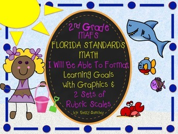 MAFS I WILL BE ABLE TO format Second Grade MATH Goals & 2