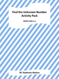 MAFS.2.OA.1.a Find the Unknown Number Pack