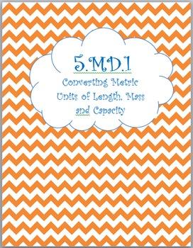 MAFS.5.MD.1.1 Metric Conversions
