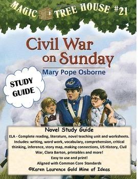 MAGIC TREE HOUSE #21 Civil War on Sunday ELA Study Guide