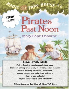 MAGIC TREE HOUSE #4 Pirates Past Noon ELA Novel Study Guide