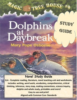MAGIC TREE HOUSE #9 Dolphins at Daybreak ELA Novel Reading
