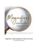 Magnifiers: Matthew Part 1 - A Daily Bible Study for Kids