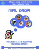 MAIL DROP!  (letters to missionaries; an activity center for Sunday school)