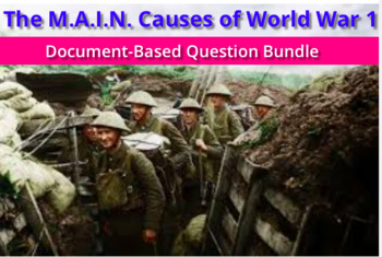 MAIN Causes of World War 1: Document-Based Question + Graphic Organizer + Guide