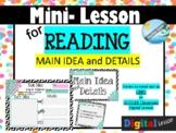 MAIN IDEA and DETAILS mini - lesson for GOOGLE CLASSROOM a