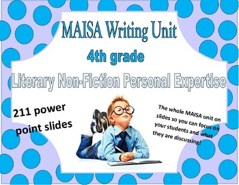 MAISA writing, 4th grade, Literary Non-Fiction Personal Expertise Unit
