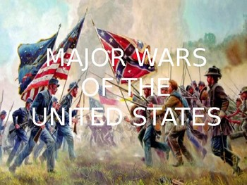 MAJOR WARS OF THE UNITED STATES