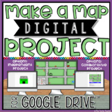 MAKE A MAP IN GOOGLE DRIVE™