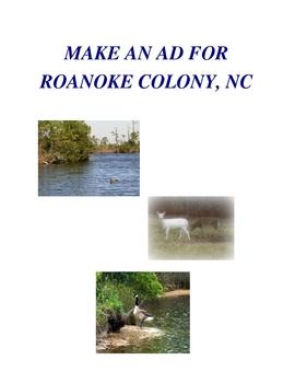 MAKE AN AD FOR ROANOKE COLONY, NC
