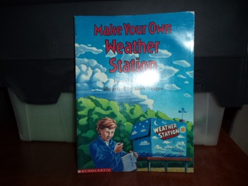 MAKE YOUR OWN WEATHER STATION  ISBN0-590-43877-8