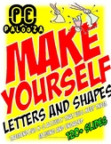 MAKE YOURSELF - LETTERS AND SHAPES
