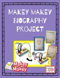 MAKEY MAKEY Biography Project