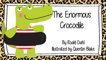 MAKING CONNECTIONS - The Enormous Crocodile