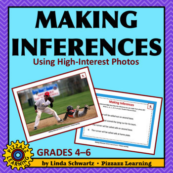 MAKING INFERENCES BUNDLE • USING HIGH-INTEREST PHOTOS