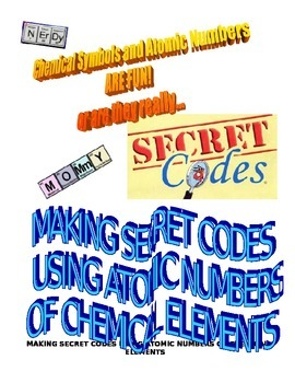 CHEMICALS ARE FUN PART 5 MAKING SECRET CODES USING ATOMIC NUMBERS
