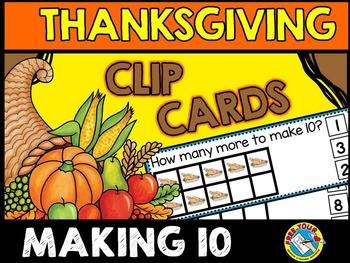 THANKSGIVING MATH ACTIVITIES: MAKING TEN THANKSGIVING MATH CENTERS: TURKEYS