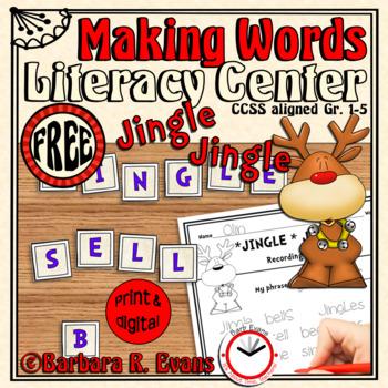 MAKING WORDS: Jingle Jingle Literacy Center