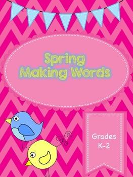 MAKING WORDS  - Spring Words