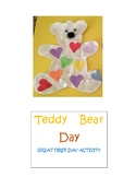 MAKING YOUR FIRST DAY A TEDDY BEAR  DAY!