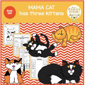 MAMA CAT HAS THREE KITTENS BOOK UNIT